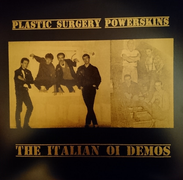 Plastic Surgery / Power Skins – The Italian Oi Demos LP weiß