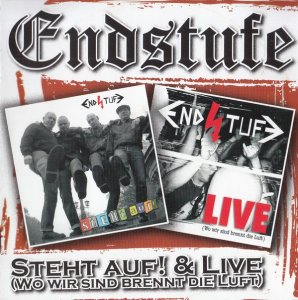 ENDSTUFE – Steht auf & Live (Wo wir sind brennt die Luft) CD
