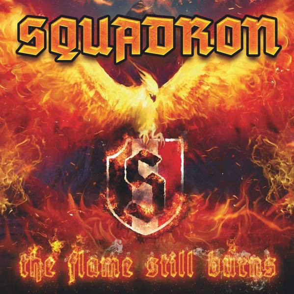 Squadron - The flame still burns CD