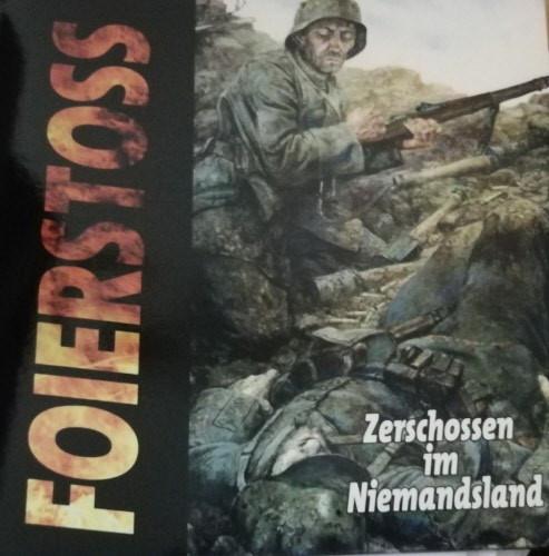 Foierstoss - Zerschossen im Niemandsland LP