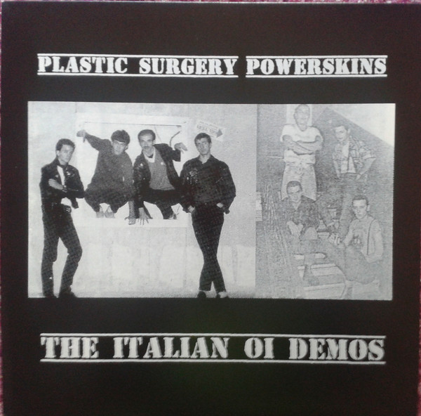 Plastic Surgery / Power Skins – The Italian Oi Demos Testpressung