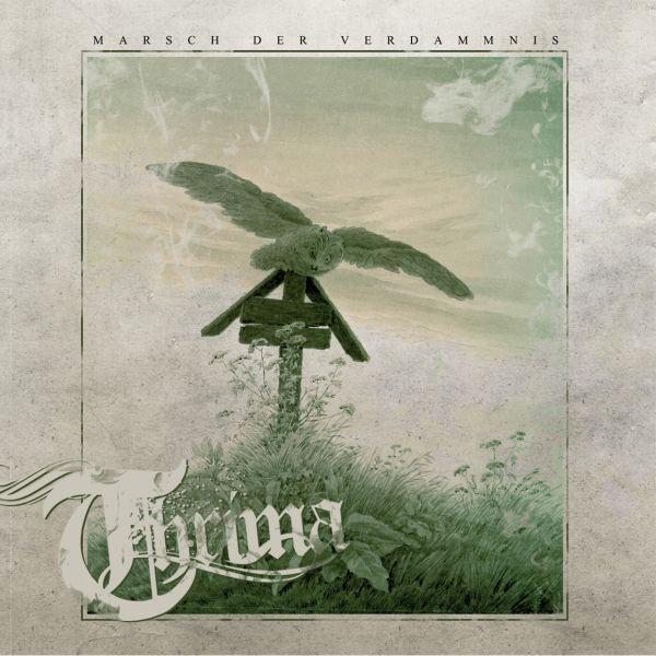 THRIMA - MARSCH DER VERDAMMNIS CD