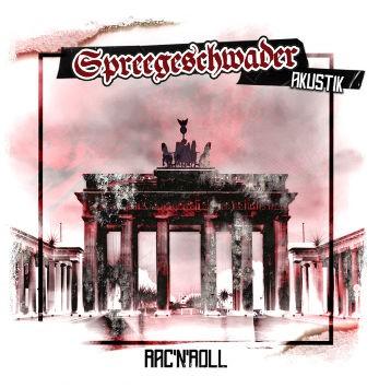 Spgreegeschwader – Akustik Rac'N'roll CD