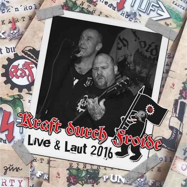 Kraft durch Froide -Live & Laut 2016 LP