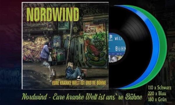 Nordwind - Eure kranke Welt ist unsere Bühne LP blau