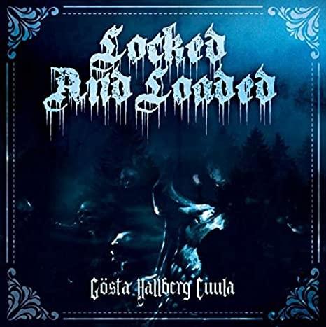 Locked And Loaded - Gösta Hallberg Cuula CD