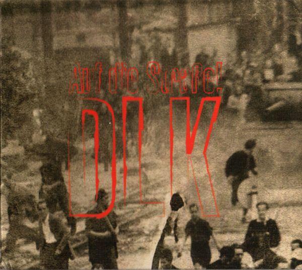 DLK - Auf die Strasse Digipak