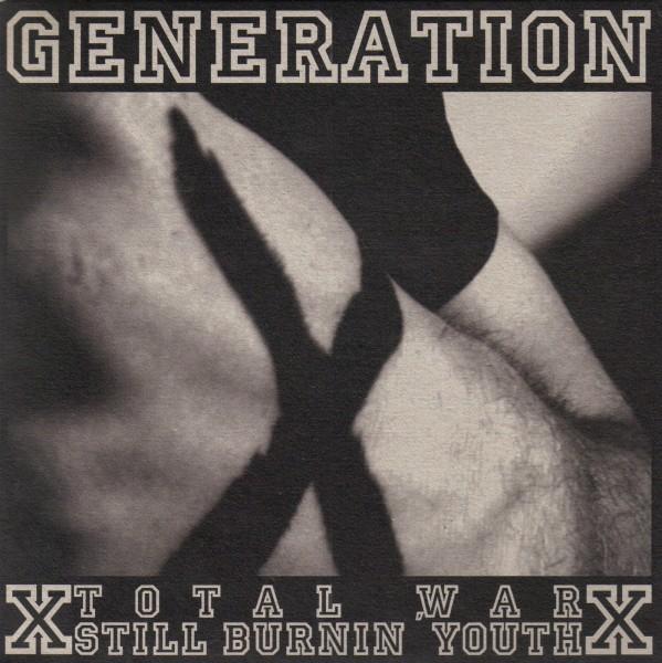 Still Burnin` Youth / Total War -Generation X -Split-EP / XXX-