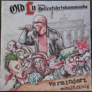 Lunikoff / Old Lu & das Höllenfahrtskommando -Vermindert schuldfähig -Picture LP-