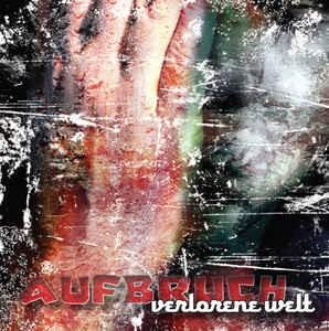AUFBRUCH - VERLORENE WELT CD