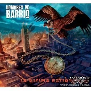 Hombres de Barrio - La ultima estirpe LP