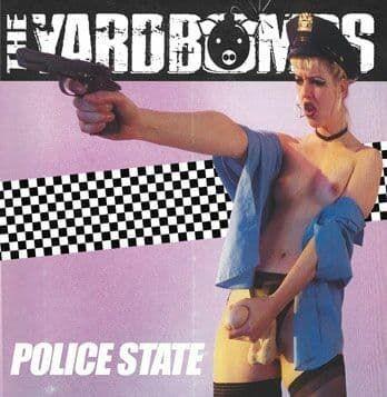 The Yardbombs -Police State- CD