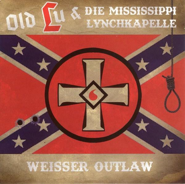 Old Lu und die Mississippi Lynchkapelle Weisser Outlaw CD