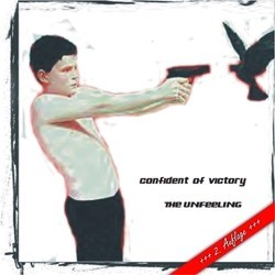 Confident of Victory- The Unfeeling (Neue Auflage) CD