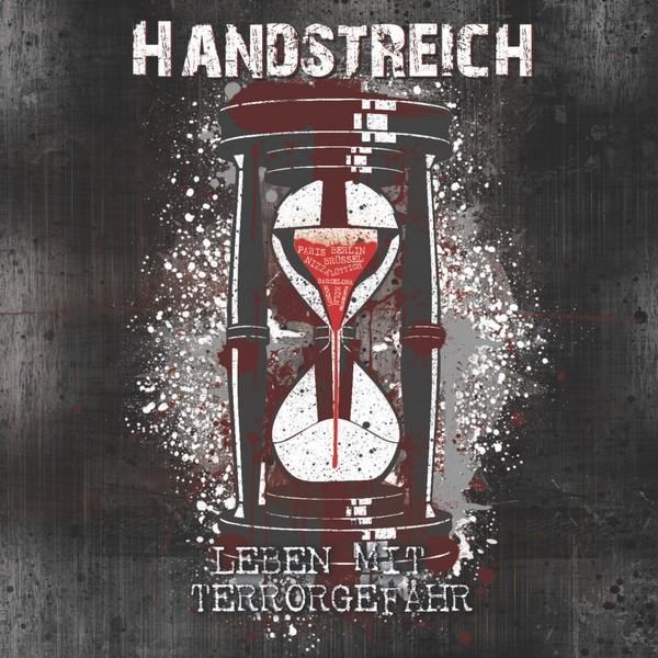 Handstreich - Leben mit Terrorgefahr CD