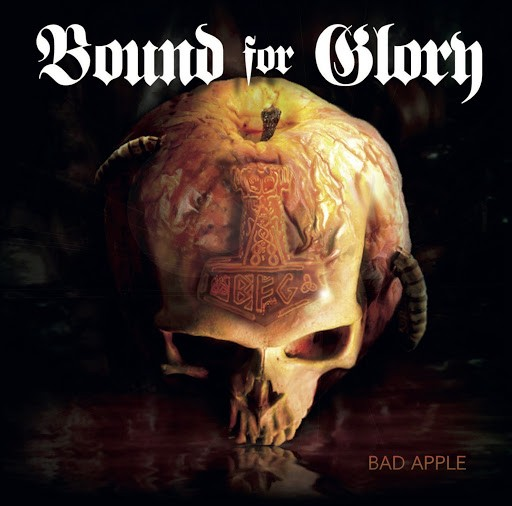 """Bound for Glory - Bound for Glory """"Bad Apple"""" MCD"""