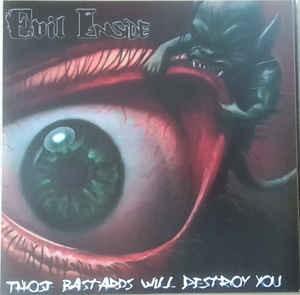Evil Inside - Those bastards will destroy you LP