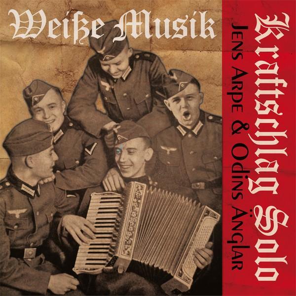 Kraftschlag Solo / Jens Arpe & Odins Änglar – Weisse Musik CD