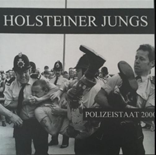 Holsteiner Jungs - Polizeistaat 2000 LP