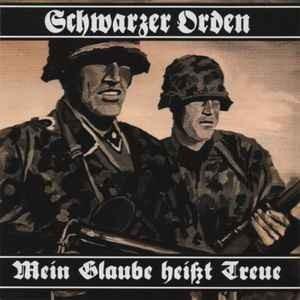 Schwarzer Orden - Mein Glaube heißt Treue CD