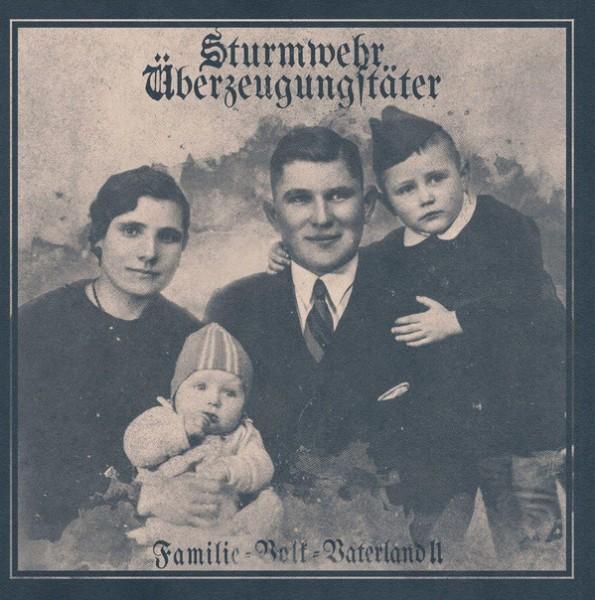 Sturmwehr / Überzeugungstäter - Familie Volk Vaterland 2 CD