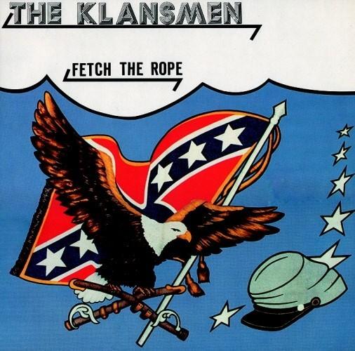 Klansmen - Fetch the rope CD
