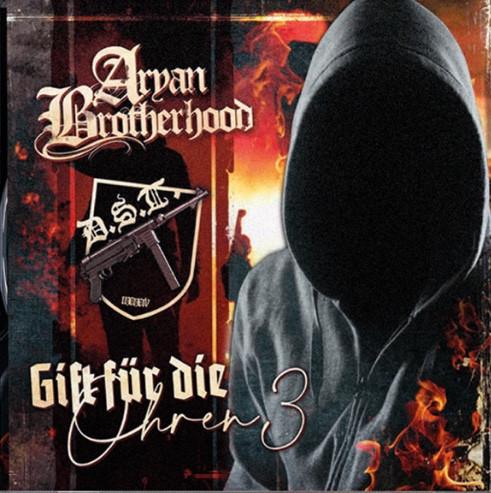 Gift für Die Ohren 3 - DST / Aryan Brotherhood