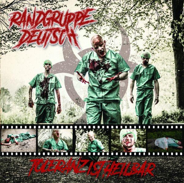 Randgruppe Deutsch – Toleranz ist heilbar CD