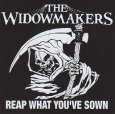 The Widowmakers - Reap what you've sown CD