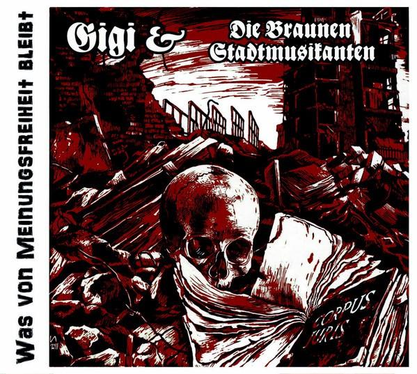 Gigi & die braunen Stadtmusikanten - Was von Meinungsfreiheit bleibt Jewel Case Version