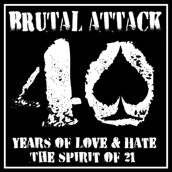 Brutal Attack - 40 years of love & hate CD