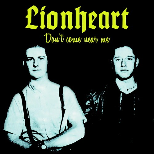 Lionheart - Don't come near me LP