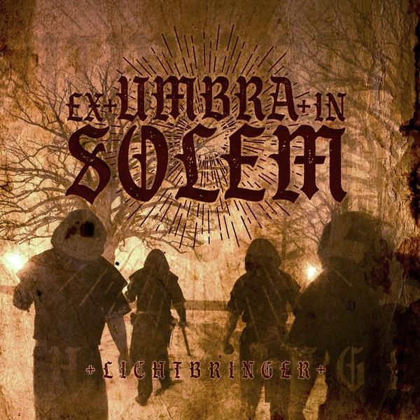 Ex Umbra in Solem - Lichtbringer CD