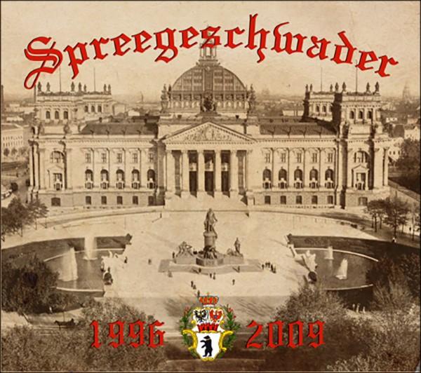 SPREEGESCHWADER - DIE ERSTEN UND DIE LETZTEN JAHRE TEIL 2 - 1996-2009 - DIGIPAK CD