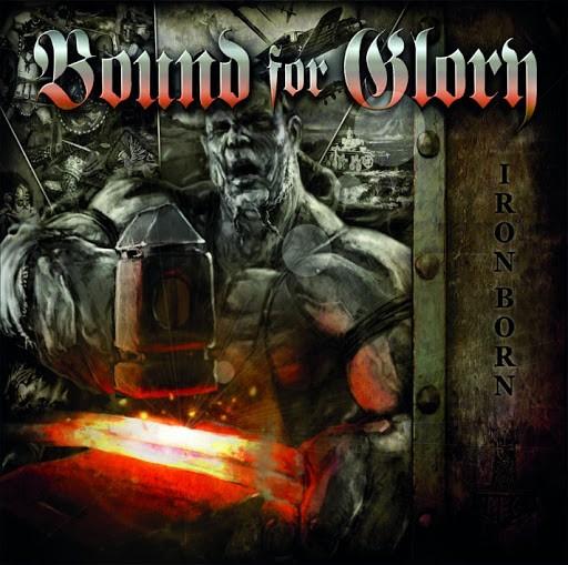 Bound for Glory - Ironborn Digipak CD