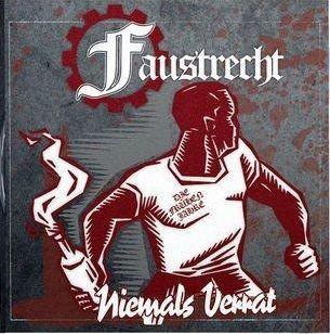 Faustrecht - Niemals Verrat - Die frühen Jahre CD