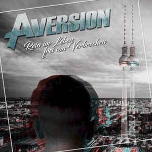 Aversion - Rein im Leben, frei von Verbrechen CD