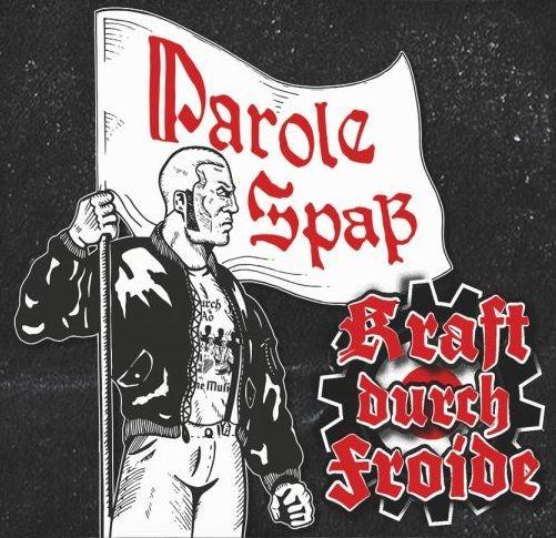 Kraft durch Froide - Parole Spass - CD
