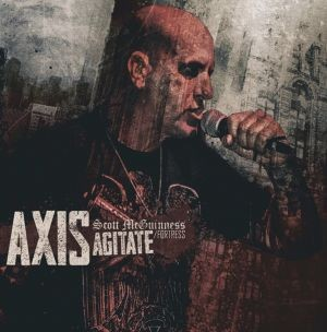 AXIS (SCOTT MCGUINESS / FORTESS) - AGITATE CD