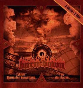 Burn Down - Zyklon - Sturm der Vergeltung / Tag der Rache Doppel CD