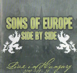 Sons of Euroe - Side by Side Live in Ungarn (Blitzkrieg, Brutal Attack, Confict usw)