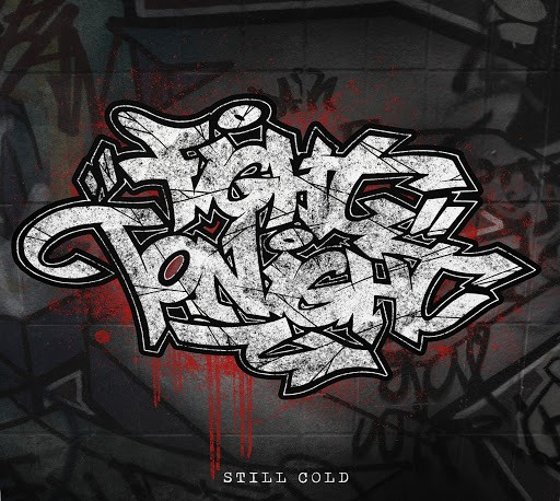 Fight Tonight - Still Cold Vinyl