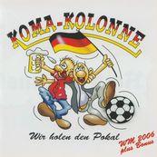 Koma-Kolonne - Wir holen den Pokal plus Bonus CD