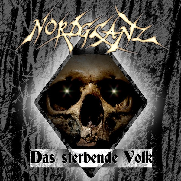 Nordglanz - Das sterbende Volk CD