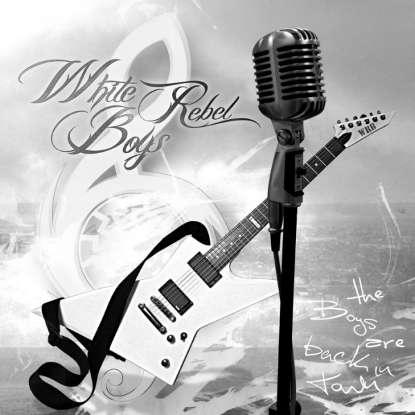 White Rebel Boys -The Boys are back in Town CD