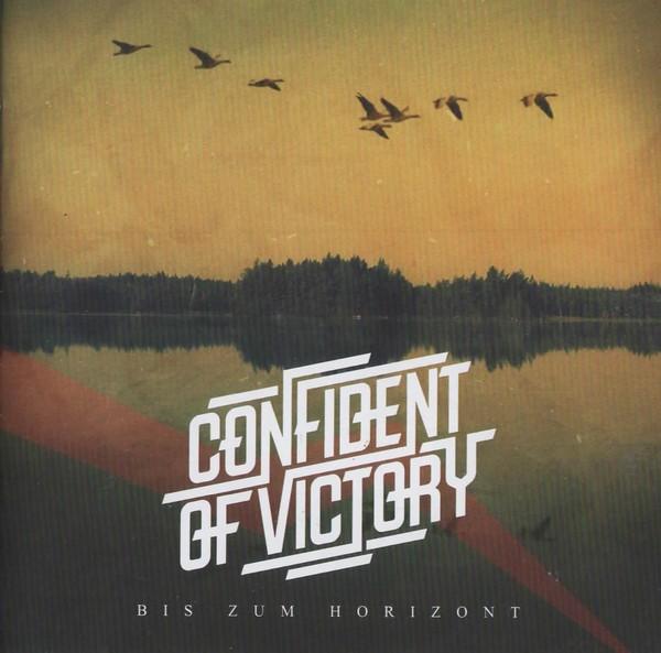 CONFIDENT OF VICTORY - BIS ZUM HORIZONT CD