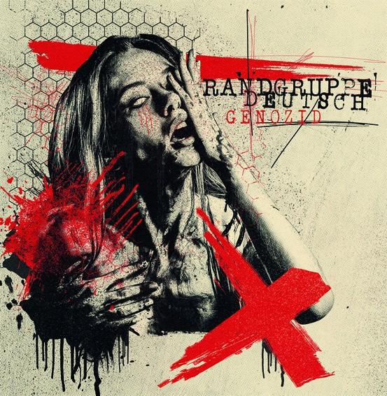 Randgruppe Deutsch - Genozid CD