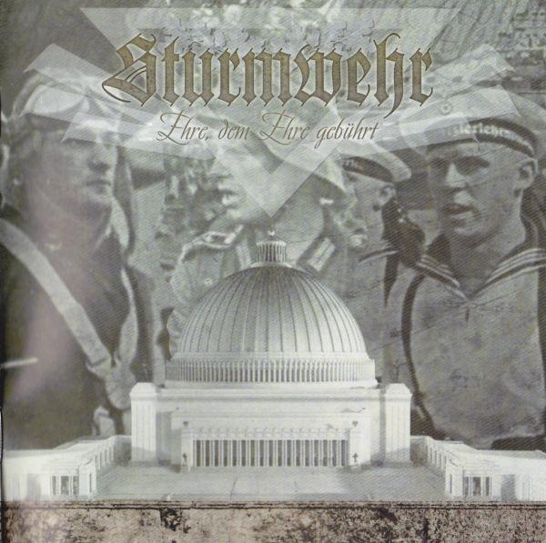 Sturmwehr - Ehre, dem Ehre gebührt CD