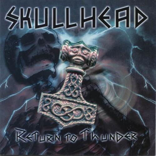 Skullhead - Return to thunder CD