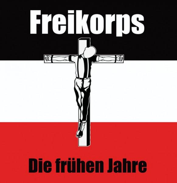 Freikorps - Die frühen Jahre CD